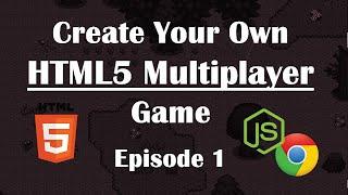 1- Making Multiplayer HTML5 Game: Setup & Sending Files. NodeJs Tutorial Guide