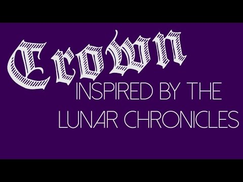 Crown (feat. Gio Navas) [Inspired By The Lunar Chronicles By Marissa Meyer]