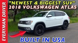 Here's the 2018 Volkswagen Atlas SUV on Everyman Driver