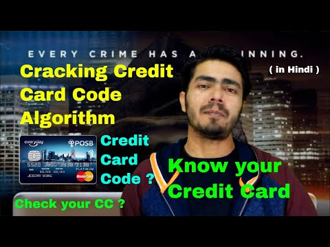 Cracking Credit Card Code Algorithm, How to validate Your Credit Card Yourself, Knowing your CC