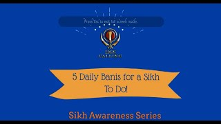 5 Daily Banis for a Sikh to do!