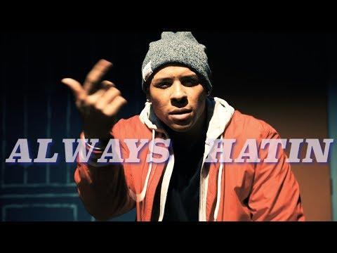 Always Hatin |