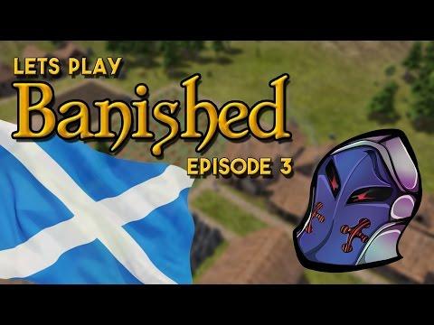 Banished | Our Hardship Ep3 | the Kingdom of Scotland prospers!