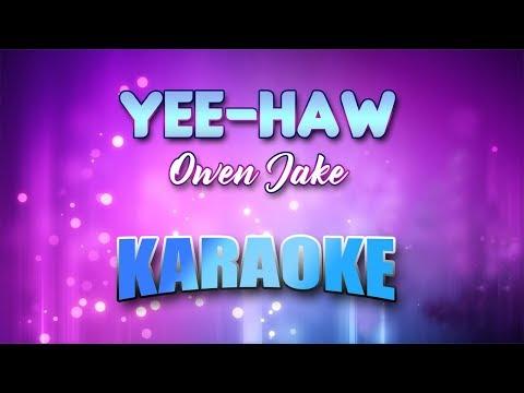 Owen Jake - Yee-Haw (Karaoke version with Lyrics)