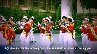 Mashup Tây Nguyên - Đội nhạc kèn Võ Thành Trang