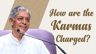 How are the Karmas Charged?