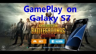 PUBG Mobile Gameplay on Galaxy S7