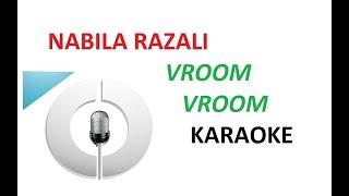 Karaoke - Nabila Razali - Vroom Vroom