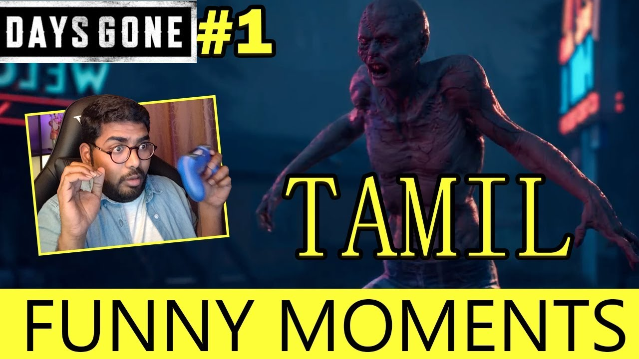 Days Gone Funny and Scary Moments | #01 TAMIL Gaming