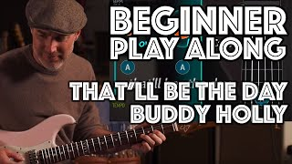 That'll Be The Day Beginner Play Along using Justin's Beginner Song Course App Guitaraoke