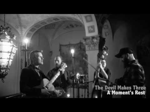 The Devil Makes Three - A Moment's Rest (Salt Stage Sessions)