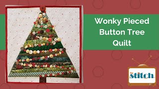 Wonky Pieced Christmas Tree Quilt Tutorial - with BUTTONS!