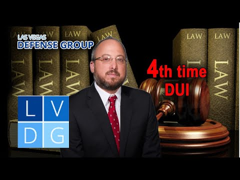 What happens if I get a 4th time DUI in Nevada?