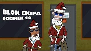 BLOK EKIPA (II), ODCINEK 40