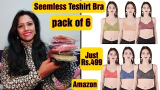 Seemless Non Padded Bra pack of 6 Just Rs 499 Amazon