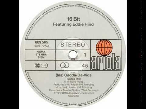 16 Bit - Ina Gadda Da Vida (Dance Mix) (1987)