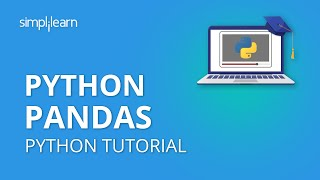 Python Pandas Tutorial | Pandas For Data Analysis | Python Pandas | Python Tutorial | Simplilearn