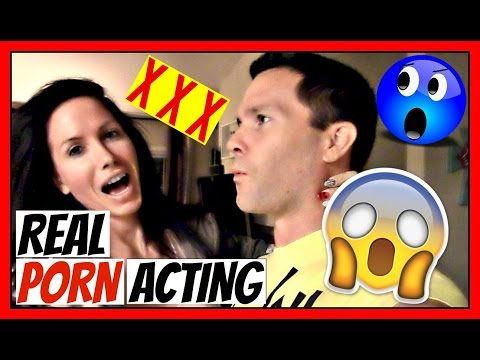 REAL PORN ACTING
