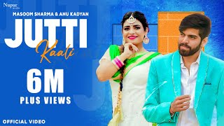Jutti Kali - Full Song | Masoom Sharma | AK Jatti, Biru Kataria | New Haryanvi Songs Haryanavi 2020