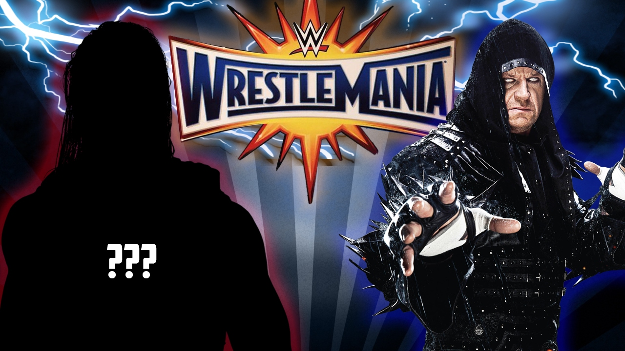 Undertaker's Wrestlemania 33 Opponent FINALLY Revealed ...