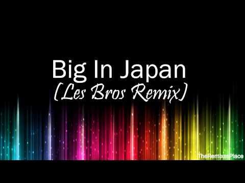 Martin Solveig & Dragonette feat. Idoling - Big In Japan (Les Bros Remix)