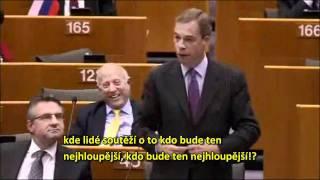 Farage: Barroso v bunkru plánuje nadvládu a Sulík je borec