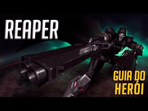 COMO JOGAR DE REAPER - GUIA DO HERÓI - Overwatch Brasil