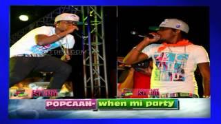 Summer Wave Riddim- POPCAAN- (LYRICS+ video!! )-When Mi Party ((Raver