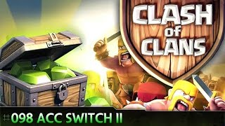 Let's play Clash Of Clans #098 - Acc switch II [Deutsch / German][LP iOS IPhone]