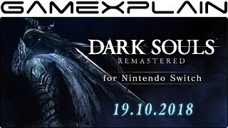 Dark Souls Remastered for Nintendo Switch Finally Has a Release Date!