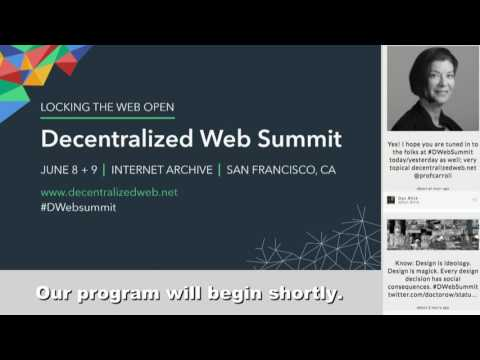 Decentralized Web Summit Day 2