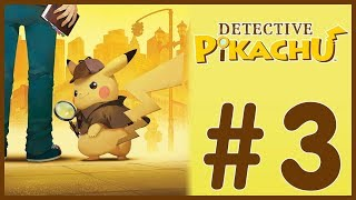 Detective Pikachu - Solving The Case (3)
