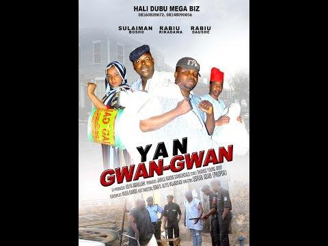 YAN GWAN GWAN 1&2 LATEST HAUSA FILM 1&2