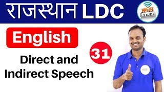 3:00 PM - English for Rajasthan LDC,RAS, Exams by Sanjeev Sir | Direct and Indirect Speech |Day- #31