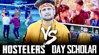 Hostel life Vs Day Scholar life  || Hunny Sharma ||