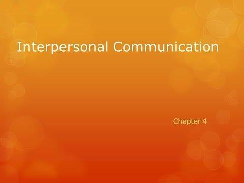 Interpersonal Communication Chapter 4