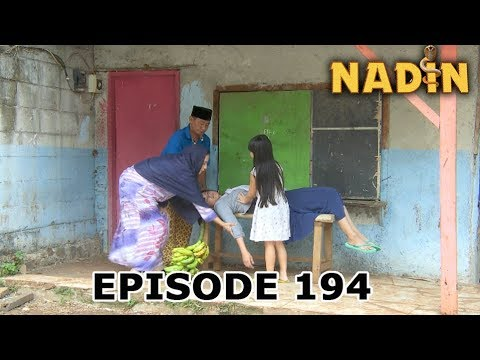 Nadin Episode Terakhir (Episode 194) Part 1