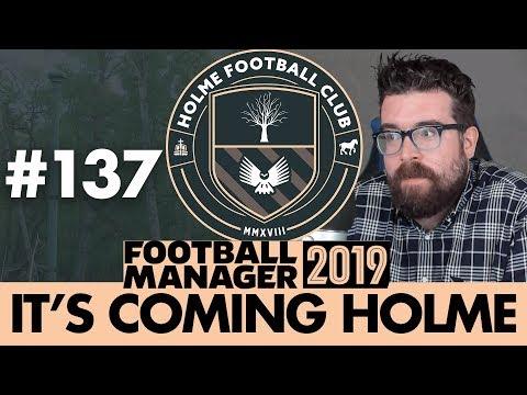 HOLME FC FM19   Part 137   DEAN MORRIS   Football Manager 2019