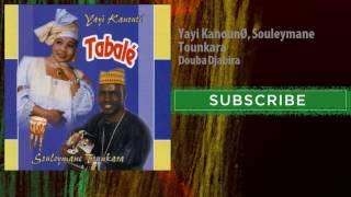 Yayi Kanoun  Souleymane Tounkara Douba Djabira.mp3