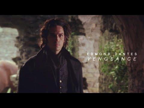 Edmond Dantes   Vengeance