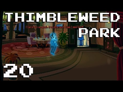 Thimbleweed Park - E20 - That Deluxe Penthouse in the Sky!