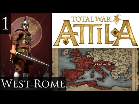 Total War Attila : Legendary West Rome : Part 1
