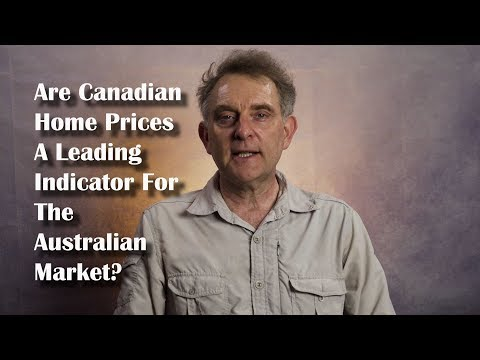 Are Canadian Home Prices A Leading Indicator For The Australian Market?