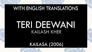 Teri Deewani Lyrics | With English Translation