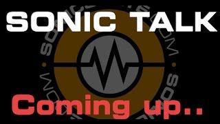 Sonic TALK 563 - Live stream Uncut