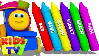 Learn Colors | Babies Toddlers & Children Crayon | Color Nursery Rhymes | Kids Tv Bob The Train