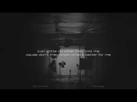 The Aces - Don't Freak [Lyrics]