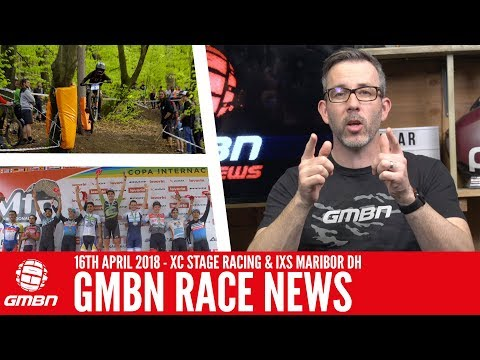 GMBN Mountain Bike Race News Show | Cross Country Stage Racing & IXS Maribor DH