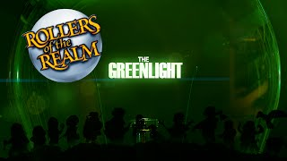 The Greenlight! - Rollers of the Realm