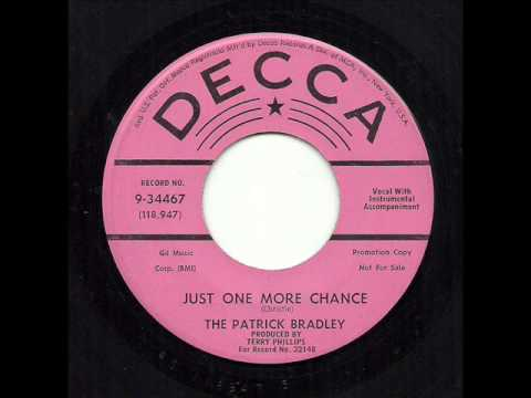 The Patrick Bradley - Just One More Chance (Decca)